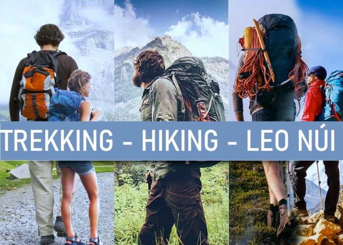 Trekking là gì? Điểm khác nhau giữa leo núi, hiking và trekking